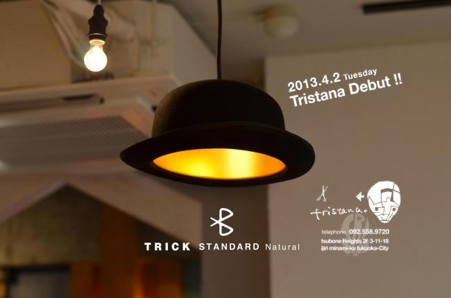 TRICK STANDARD Natural 4/2 tuesday debut !!